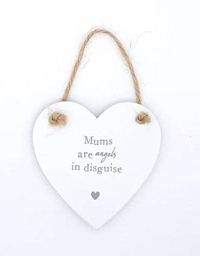 Mums are angels in disguise wooden heart sign